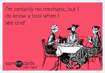I'm certainly no mechanic, but I do know a tool when I see one!