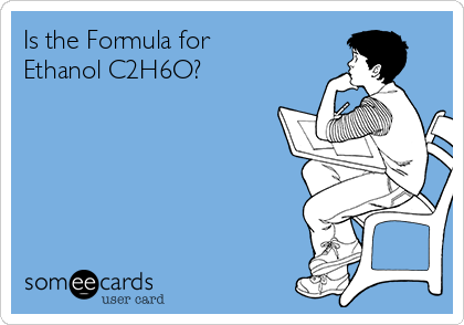 Is the Formula for Ethanol C2H6O?