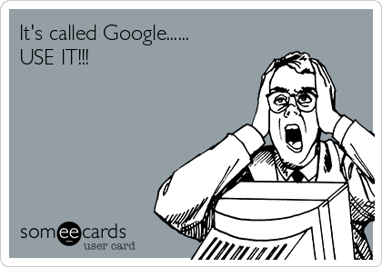 It's called Google......  USE IT!!!
