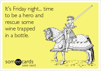 It's Friday night... time to be a hero and rescue some wine trapped in a bottle.