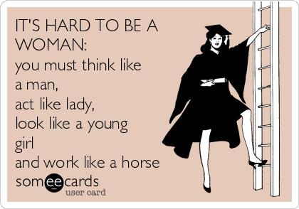 Think Like A Women Act Consonant A Man