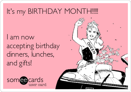 Its my birthday month i am now accepting birthday dinners its my birthday month i am now accepting birthday dinners bookmarktalkfo Choice Image
