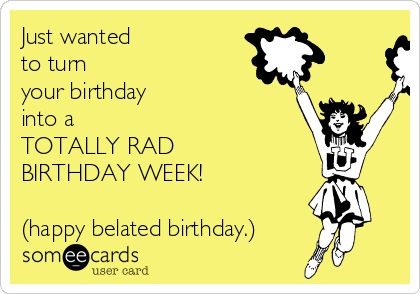 Search Results For Belated Birthday Ecards From Free And Funny – Belated Birthday Card