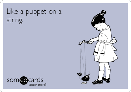 Like A Puppet On A String Family Ecard