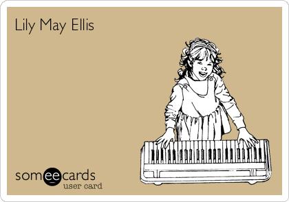 Lily May Ellis