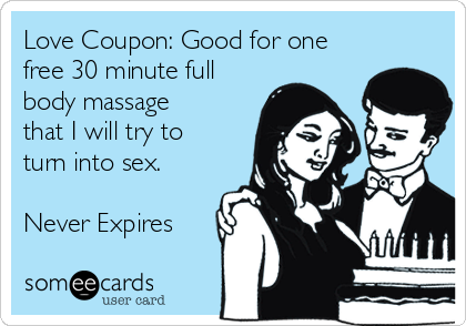 Love Coupon Good For One Free 30 Minute Full Body Massage That I Will Try