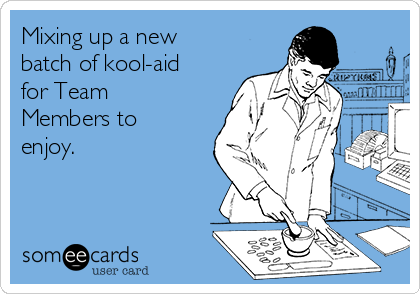 Mixing up a new batch of kool-aid for Team Members to enjoy.