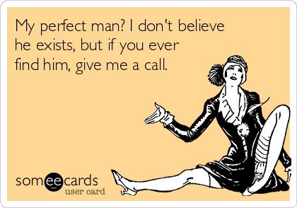 my perfect man