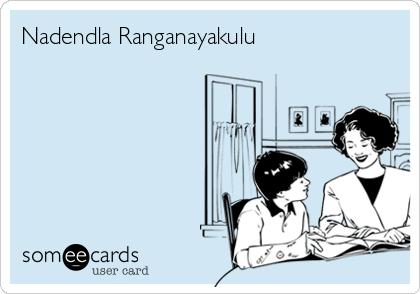 Nadendla Ranganayakulu