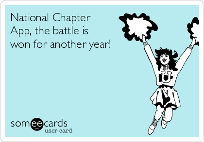 National Chapter  App, the battle is won for another year!