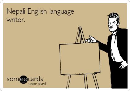Nepali English language writer.