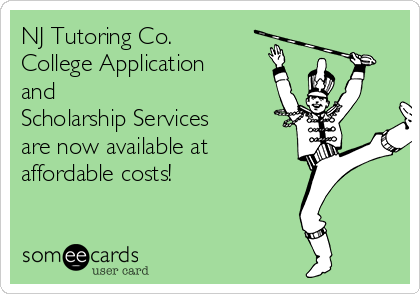 NJ Tutoring Co. College Application and  Scholarship Services  are now available at affordable costs!