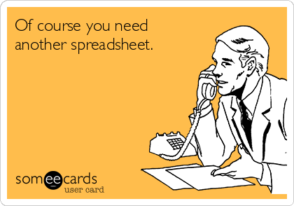 Of course you need another spreadsheet.