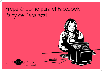 Preparándome para el Facebook Party de Paparazzi...