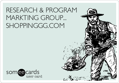 RESEARCH & PROGRAM MARKTING GROUP... SHOPPINGGG.COM