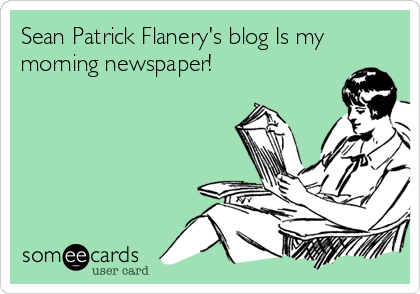 Sean Patrick Flanery's blog Is my morning newspaper!