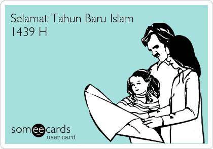 Selamat Tahun Baru Islam 1439 H