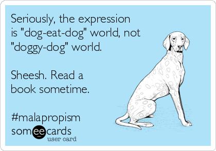 Dog Eat Dog World Meaning