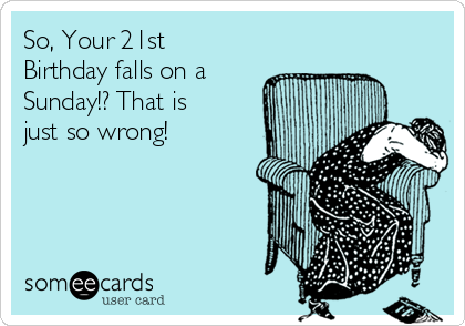 Search Results For 21st Birthday Ecards From Free And Funny – Some E Cards Birthday