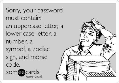 Sorry Your Password Must Contain An Uppercase Letter A Lower Case