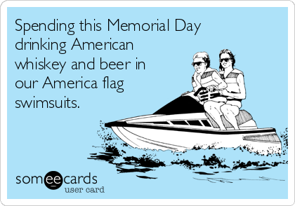 Spending this Memorial Day drinking American whiskey and beer in our America flag swimsuits.