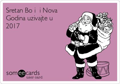Sretan Božić i Nova Godina uzivajte u 2017