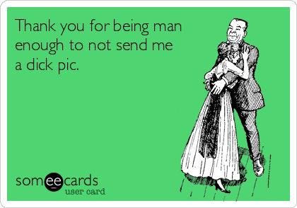 send me a dick pic
