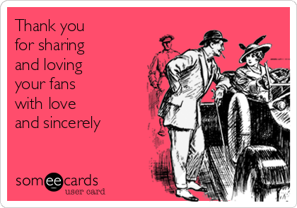 Thank you for sharing and loving your fans with love and sincerely