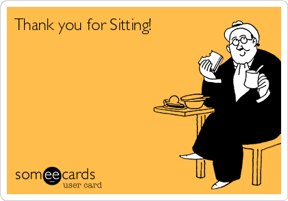 Thank you for Sitting!