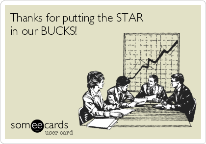 Thanks for putting the STAR in our BUCKS!