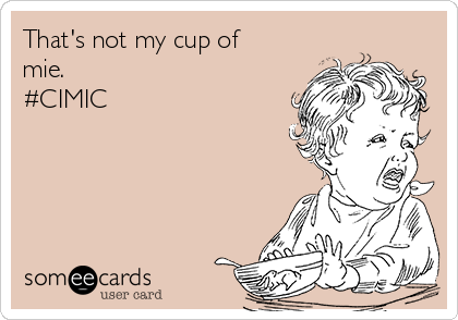 That's not my cup of mie.  #CIMIC