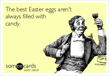 The best Easter eggs aren't always filled with candy.