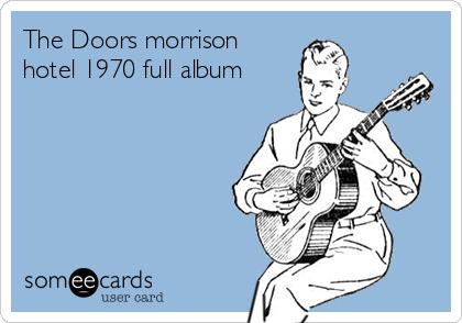 The Doors morrison hotel 1970 full album