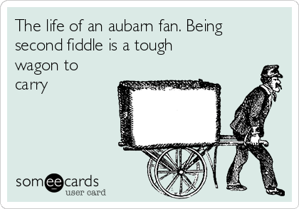 The Life Of An Aubarn Fan Being Second Fiddle Is A Tough Wagon To