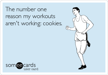 The number one reason my workouts aren't working: cookies.