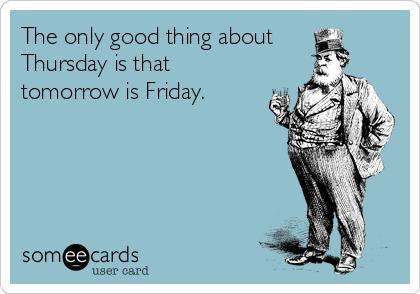 Someecards Thursday