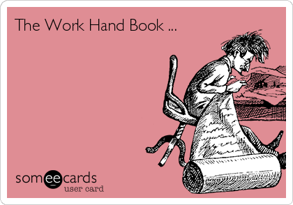 The Work Hand Book ...