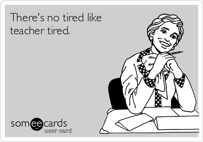 Image result for teacher tired