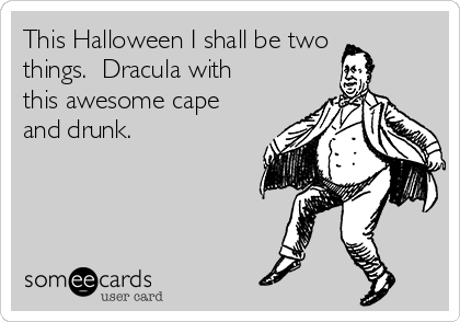 This Halloween I shall be two things.  Dracula with this awesome cape and drunk.