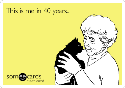 This is me in 40 years...