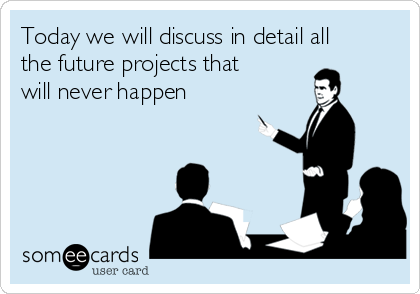 Today we will discuss in detail all the future projects that will never happen