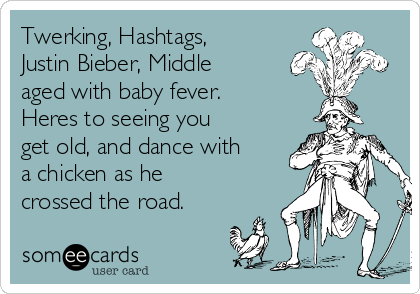 Twerking Hashtags Justin Bieber Middle Aged With Baby Fever