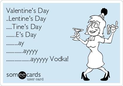 valentines day lentines day tines day - Valentines Vodka