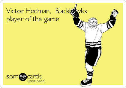Victor Hedman,  Blackhawks  player of the game