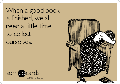 Image result for finished book someecards