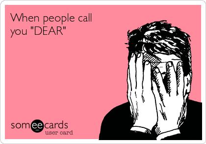 when a guy calls you dear
