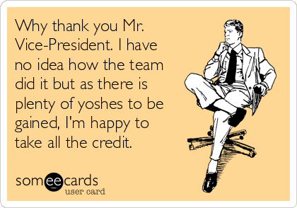 Why thank you Mr. Vice-President. I have no idea how the team did it but as there is plenty of yoshes to be gained, I'm happy to take all the credit.