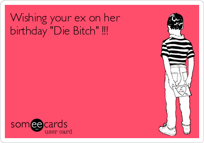 what to get your ex for her birthday