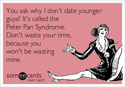 Peter pan syndrome and dating