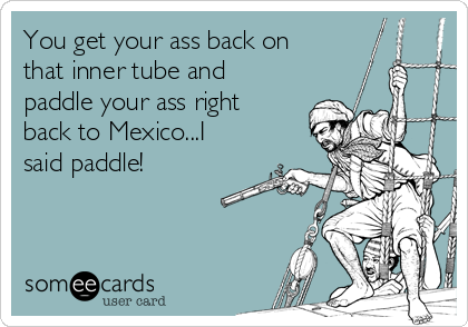 Paddle your ass